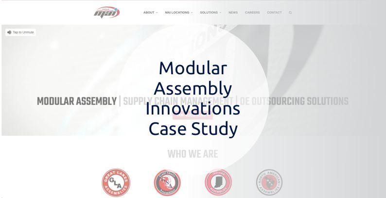 Modular Assembly Innovations Case Study